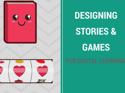 stories and games for digital learning